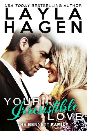 Your Irresistible Love by Layla Hagen