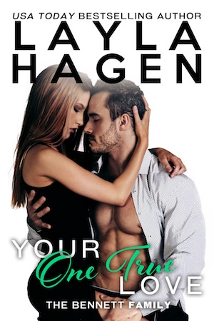 Your One True Love by Layla Hagen